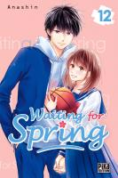 Rayon : Manga (Shojo), Série : Waiting for Spring T12, Waiting for Spring