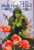 Rayon : Manga (Shojo), Série : Black Rose Alice T6, Black Rose Alice