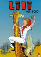 Rayon : Albums (Aventure-Action), S�rie : Lili T8, Lili au Zoo