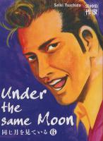 Rayon : Manga (Seinen), S�rie : Under The Same Moon T6, Under The Same Moon