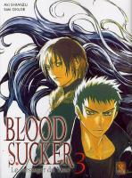 Rayon : Manga (Seinen), Série : Blood Sucker T3, Blood Sucker