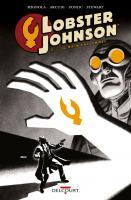 Rayon : Comics (Fantastique), Série : Lobster Johnson T2, La Main Enflammée