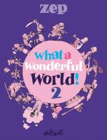 Rayon : Albums (Humour), Série : What a Wonderful World ! T2, What a Wonderful World ! 2