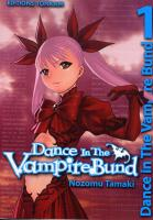 Rayon : Manga (Shonen), Série : Dance in the Vampire Bund T1, Dance in the Vampire Bund