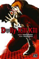 Rayon : Manga (Seinen), Série : Dolly Kill Kill T4, Dolly Kill Kill