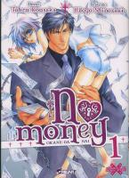 Rayon : Manga (Seinen), S�rie : No Money T1, No Money