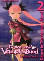 Rayon : Manga (Shonen), Série : Dance in the Vampire Bund T2, Dance in the Vampire Bund