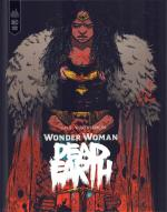 Rayon : Comics (Super Héros), Série : Wonder Woman : Dead Earth, Wonder Woman : Dead Earth