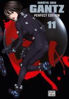Rayon : Manga (Seinen), Série : Gantz (Perfect Edition) T11, Gantz (Perfect Edition)