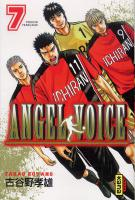 Rayon : Manga (Shonen), Série : Angel Voice T7, Angel Voice