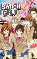 Rayon : Manga (Shojo), Série : Switch Girl T25, Switch Girl