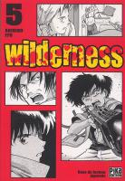 Rayon : Manga (Seinen), Série : Wilderness T5, Wilderness