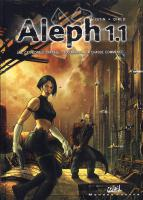 Rayon : Albums (Science-fiction), S�rie : Aleph 1.1 T1, Une Cath�drale Spatiale
