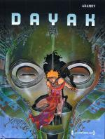Rayon : Albums (Science-fiction), S�rie : Dayak, Int�grale Dayak