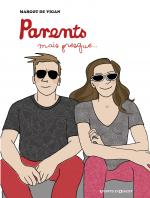Rayon : Albums (Humour), Série : Parents, mais Presque..., Parents, mais Presque...