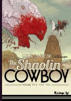 Rayon : Comics (Science-fiction), Série : The Shaolin Cowboy (Série 2) T1, Start Trek