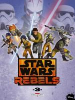 Rayon : Comics (Science-fiction), Série : Star Wars : Rebels T3, Star Wars : Rebels