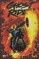 Rayon : Comics (Super H�ros), S�rie : Ghost Rider (S�rie 2) T6, R�v�lations