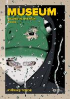 Rayon : Manga (Seinen), Série : Museum : Killing in the Rain (Grand Format) T1, Museum : Killing in the Rain (Édition Grand Format)