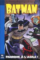 Rayon : Comics (Super H�ros), S�rie : Batman T1, Panique a  l'Asile