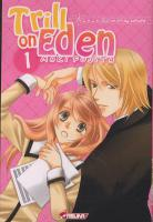 Rayon : Manga (Shojo), S�rie : Trill on Eden T1, Trill on Eden