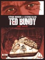 Rayon : Albums (Documentaire-Encyclopédie), Série : Ted Bundy, Lady Killer, Ted Bundy, Lady Killer