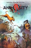 Rayon : Comics (Science-fiction), Série : Animosity T4, Pouvoir