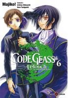 Rayon : Manga (Shonen), S�rie : Code Geass : Lelouch of the Rebellion T6, Code Geass Lelouch of the Rebellion
