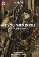 Rayon : Manga (Seinen), Série : All You Need Is Kill, All You Need is Kill (Roman)