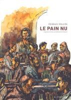 Rayon : Albums (Documentaire-Encyclopédie), Série : Le Pain Nu, Le Pain Nu