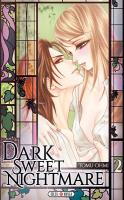 Rayon : Manga (Seinen), Série : Dark Sweet Nightmare T2, Dark Sweet Nightmare