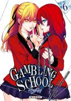 Rayon : Manga (Seinen), Série : Gambling School : Twin T6, Gambling School : Twin