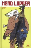 Rayon : Comics (Heroic Fantasy-Magie), Série : Head Lopper T1, Head Lopper