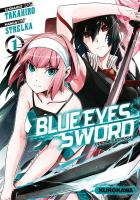 Rayon : Manga (Seinen), Série : Blue Eyes Sword T1, Blue Eyes Sword