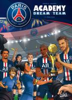 Rayon : Albums (Sport), Série : PSG Academy Dream Team T4, Phase Finale