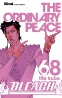 Rayon : Manga (Shonen), Série : Bleach T68, The Ordinary Peace