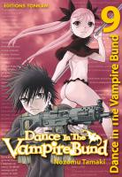 Rayon : Manga (Shonen), Série : Dance in the Vampire Bund T9, Dance in the Vampire Bund