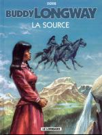 Rayon : Albums (Western), S�rie : Buddy Longway T20, La Source