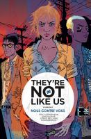 Rayon : Comics (Drame), Série : They're not like Us T2, Nous contre Vous