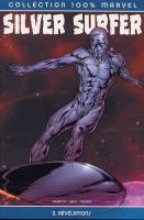 Rayon : Comics (Super H�ros), S�rie : Silver Surfer T2, R�v�lations