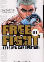 Rayon : Manga (Seinen), Série : Free Fight : New Tough T1, Free Fight