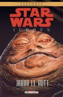 Rayon : Comics (Science-fiction), Série : Star Wars : Icones T10, Jabba le Hutt