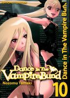 Rayon : Manga (Shonen), Série : Dance in the Vampire Bund T10, Dance in the Vampire Bund