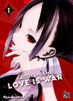 Rayon : Manga (Seinen), Série : Kaguya-Sama : Love is War T1, Kaguya-Sama : Love is War