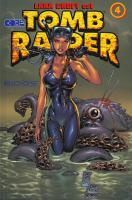 Rayon : Comics (Aventure-Action), Série : Tomb Raider T4, Tomb Raider
