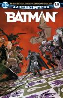 Rayon : Comics (Super Héros), Série : Batman Rebirth (Série 2) T15, Batman Rebirth #15 : Août 2018