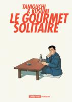 Rayon : Manga (Seinen), S�rie : Le Gourmet Solitaire, Le Gourmet Solitaire (Nouvelle Edition)