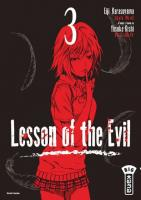 Rayon : Manga (Seinen), Série : Lesson of the Evil T3, Lesson of the Evil