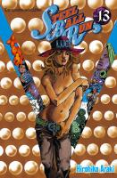 Rayon : Manga (Shonen), Série : Jojo's Bizarre Adventure : Steel Ball Run T13, Jojo's Bizarre Adventure : Steel Ball Run
