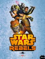 Rayon : Comics (Science-fiction), Série : Star Wars : Rebels T4, Star Wars : Rebels